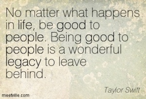 Quotation-Taylor-Swift-life-good-legacy-people-Meetville-Quotes-128977