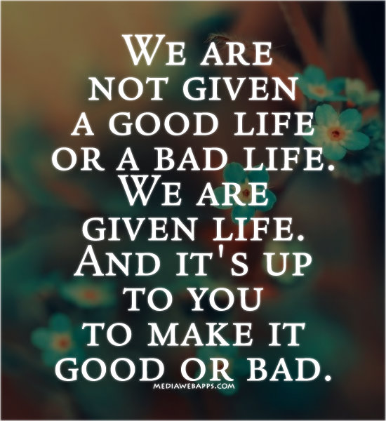 Good Quotes About Life: Yourhappyplaceblog