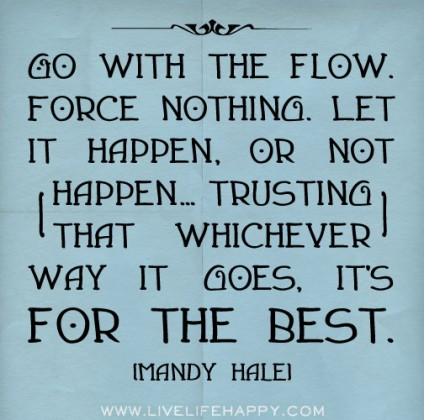 Go With The Flow Yourhappyplaceblog