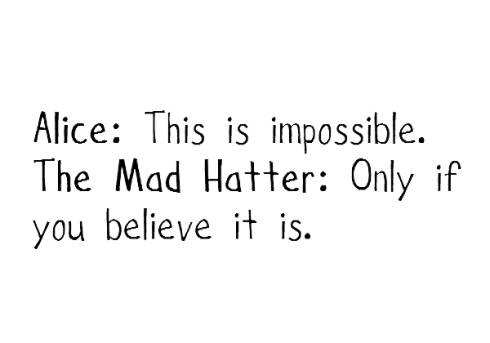 alice-alice-in-wonderland-impossible-mad-hatter-quote