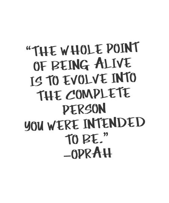 the-whole-point-of-being-alive-oprah-quotes-sayings-pictures