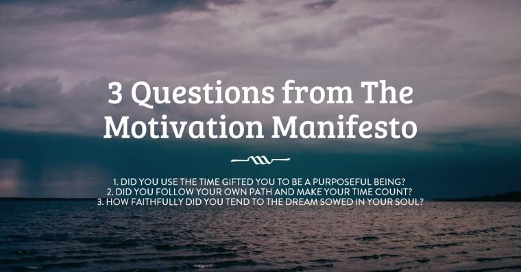 3-Questions-motivation-manifesto