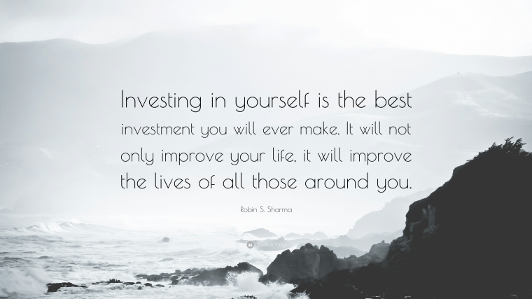 "Quotes About Improving Your Life Robin S. Sharma Quote ""Investing In Yourself Is The Best"