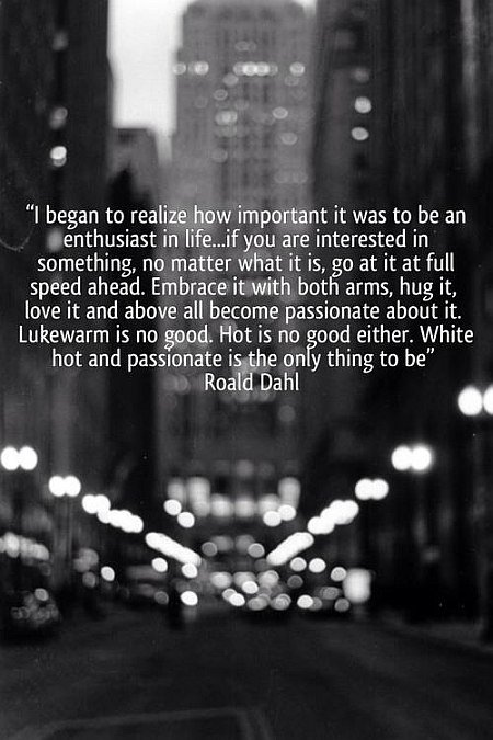 Enthusiasm-quote-by-Roald-Dahl