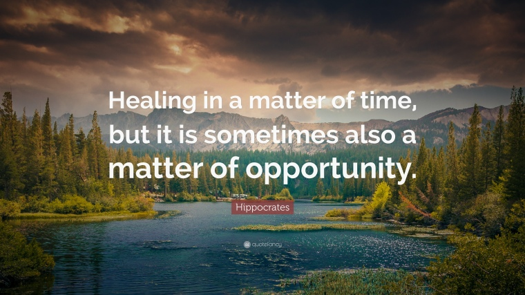 94652-Hippocrates-Quote-Healing-in-a-matter-of-time-but-it-is-sometimes