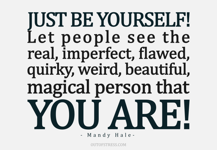 be-yourself-let-people-see-your-flaws-quote-5-1