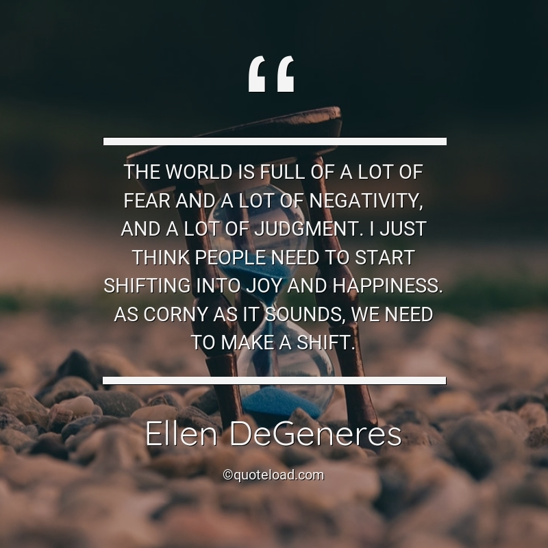 ellen-degeneres-quote-the-world-is-full-of-a-lot-of