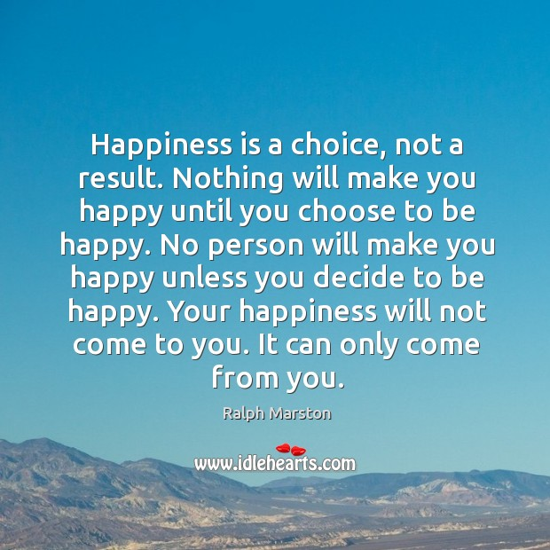 happiness-is-a-choice-not-a-result